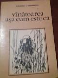 VANATOAREA ASA CUM ESTE EA-ALEXANDRU T.DRAGANESCU