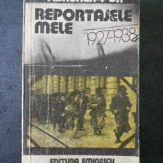 F. BRUNEA FOX - REPORTAJELE MELE 1927-1938