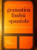 GRAMATICA LIMBII SPANIOLE PRIN EXERCITII STRUCTURALE-DOMNITA DUMITRESCU