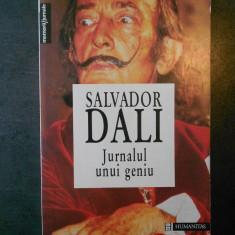 SALVADOR DALI - JURNALUL UNUI GENIU, Humanitas
