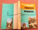 Ghid De Conversatie Roman-Spaniol. Editura Sport-Turism, 1985 - Dan Munteanu