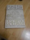 DIMITRIE CANTEMIR--DESCRIEREA MOLDOVEI - 1973