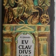 Eu, Claudius, imparat... - Robert Graves