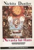 Nevasta Lui Hans - Nichita Danilov, 1996