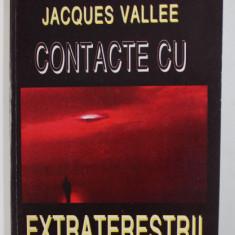 CONTACTE CU EXTRATERESTRII de JACQUES VALLEE , 1995