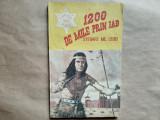 1200 de mile prin iad - Steward Mc.Leod - western