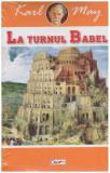 La turnul Babel, Karl May