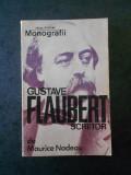 MAURICE NADEAU - GUSVATE FLAUBERT. MONOGRAFII