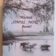 MACHITA , OMUL NOU ( DIAVOLUL ) de DUMITRU OPRISESCU , 2000