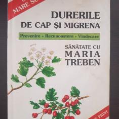 DURERILE DE CAP SI MIGRENA - Maria Treben
