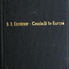 Cruciada in Europa - D. D. Eisenhower