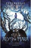 Alys si Fiara - Peternelle van Arsdale