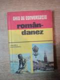 GHID DE CONVERSATIE ROMAN-DANEZ de VALERIU MUNTEANU , Bucuresti 1981