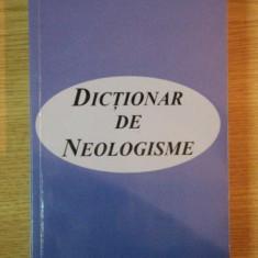 DICTIONAR DE NEOLOGISME de ALEXANDRU EMIL M.