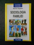 MARTINE SEGALEN - SOCIOLOGIA FAMILIEI (2011)