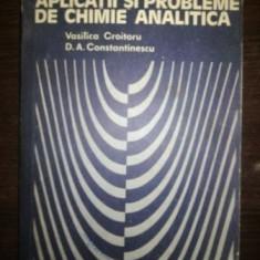 Aplicatii si probleme de chimie analitica- Vasilica Croitoru, D. A. Constantinescu