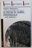 SCRISORI IN UMBRA STREANGULUI - EMIL REBREANU de ILDERIM REBREANU , 2002