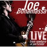 Joe Bonamassa Live From Nowhere In Particular LP (2vinyl)