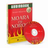 Cumpara ieftin Moara cu noroc/Ioan Slavici, ACT si Politon