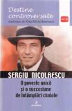 Destine controversate vol.9: Sergiu Nicolaescu, Dan-Silviu Boerescu