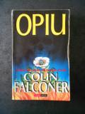COLIN FALCONER - OPIU