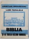 BIBLIA SI AL TREILEA RAZBOI MONDIAL de CRISTIAN NEGUREANU , 1992