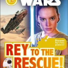 Star Wars: Rey to the Rescue!