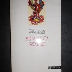 JULIUS EVOLA - METAFIZICA SEXULUI