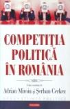 Cumpara ieftin Competitia politica in Romania