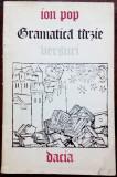 ION POP - GRAMATICA TARZIE (VERSURI, ediia princeps 1977) [coperti MIRCEA BACIU]