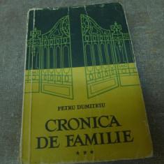 Cronica de familie de Petru Dumitriu vol. III Ed. E.S.P.L.A.