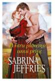 Pentru placerea unui print   Sabrina Jeffries, Litera