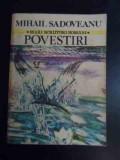 Povestiri Cocostircul Albastru Ti-aduci Aminte Bordeienii Cin - Mihail Sadoveanu ,544494