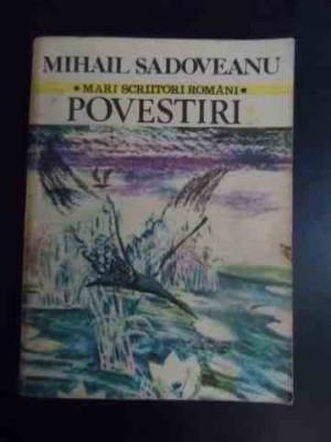 Povestiri Cocostircul Albastru Ti-aduci Aminte Bordeienii Cin - Mihail Sadoveanu ,544494 foto