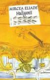 Cumpara ieftin Huliganii/Mircea Eliade