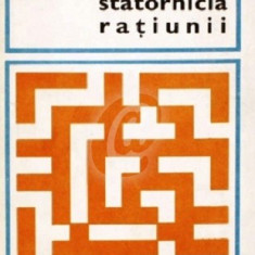 Statornicia ratiunii (Ed. pentru literatura universala)