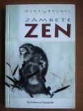Henri Brunel - Zambete Zen