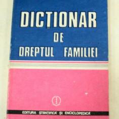 DICTIONAR DE DREPTUL FAMILIEI-DR.GHEORGHE TOMASA