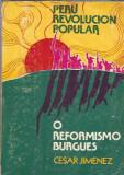 Cesar Jimenez (autograf!) - O reformismo burgues / Peru Revolucion Popular