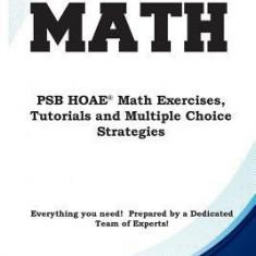 Psb Hoae Math: Psb Hoae(r) Math Exercises, Tutorials and Multiple Choice Strategies