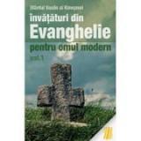 Invataturi din Evanghelie pentru omul modern. Talcuiri la Evanghelia dupa Marcu. Vol. 1- sf. Vasile al Kinesmei