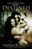 Destined (Vampire Awakenings 2): Vampire Awakenings 2