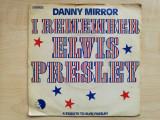 "Danny Mirror - I Remember Elvis Presley (EMI, 2C 006-99.538)(Vinyl/7"")"