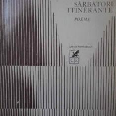 SARBATORI ITINERANTE POEME - MARIN SORESCU