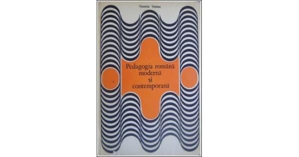 Stanciu Stoian - Pedagogia română modernă și contemporană