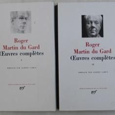 ROGER MARTIN DU GARD - OEUVRES COMPLETES , VOL. I - II , BIBLIOTHEQUE DE LA PLEIADE , 2004 - 2005 , EDITIE DE LUX *