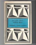Cu cât cânt, atâta sunt (Antologie a poeziei populare), ed. Minerva, 1987