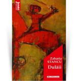 Dulaii | Zaharia Stancu