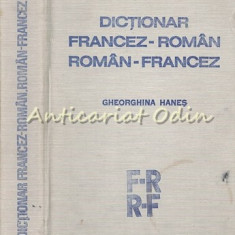 Dictionar Francez-Roman, Roman-Francez - Gheorghina Hanes