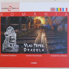 CALATORI PRIN TARA MEA , ROMANIA , CROWNED SHADOWS / UMBRE INCORONATE / FANTOMES CELEBRES , 2012